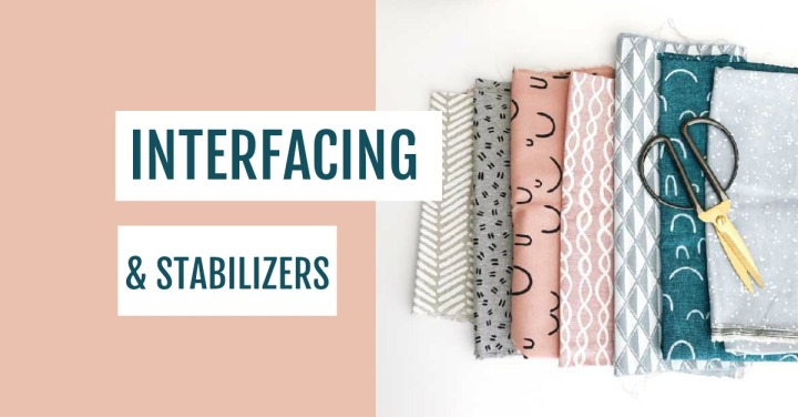 {Friday Favorites} Interfacing and Stabilizers