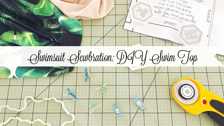 The Swimsuit Sewbration: DIY Swim Top
